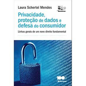 IDP---Privacidade-protecao-de-dados-e-defesa-do-consumidor--Linhas-gerais-de-um-novo-direito