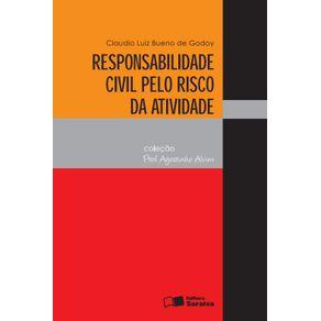 Col-Agostinho-Alvim---Responsabilidade-civil-pelo-risco-da-atividade---2a-edicao-de-2010