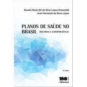 Planos-de-saude-no-Brasil--Doutrina-e-jurisprudencia---2a-edicao-de-2015
