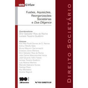 Serie-GvLAW---Fusoes-aquisicoes-reorganizacoes-societarias-e-due-diligence---1a-edicao-de-2012
