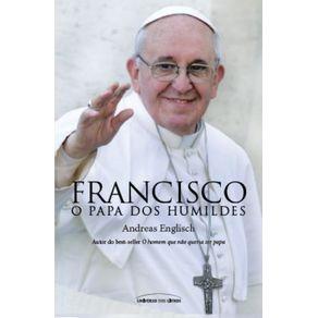 Francisco---O-Papa-Dos-Humildes