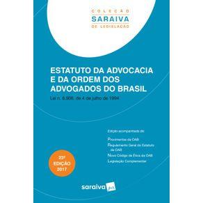 Col.-Saraiva-de-Legislacao---Estatuto-da-advocacia-e-da-OAB---23a-edicao-de-2017