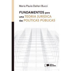 Fundamentos-para-uma-teoria-juridica-das-politicas-publicas---1a-edicao-de-2013