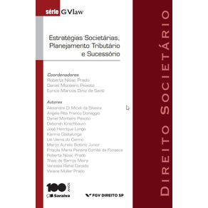 Serie-GvLAW---Estrategias-societarias-planejamento-tributario-e-sucessorio---2a-edicao-de-2012