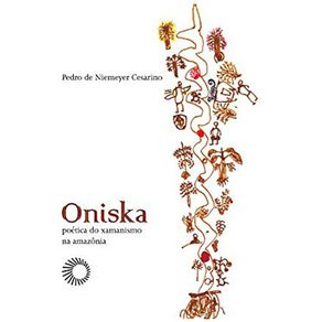 Oniska--Poetica-do-Xamanixmo-na-Amazonia
