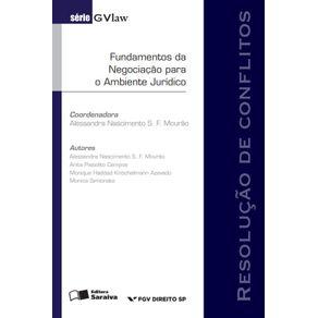 Serie-Gvlaw---Fundamentos-da-negociacao-para-o-ambiente-juridico---1a-edicao-de-2014