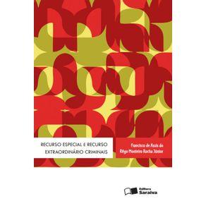 Recurso-especial-e-recurso-extraordinario-criminais---1a-edicao-de-2013
