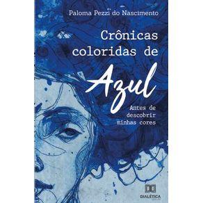 Cronicas-coloridas-de-azul--antes-de-descobrir-minhas-cores