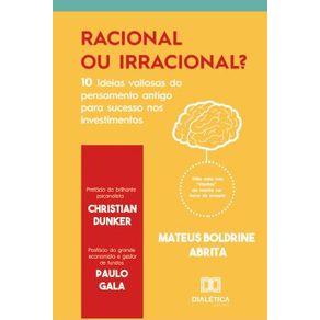 Racional-ou-Irracional---10-ideias-valiosas-do-pensamento-antigo-para-o-sucesso-nos-investimentos