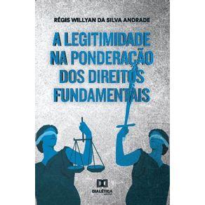 A-legitimidade-na-ponderacao-dos-direitos-fundamentais-na--esfera-administrativa-em-face-da-teoria-da-democracia-deliberativa