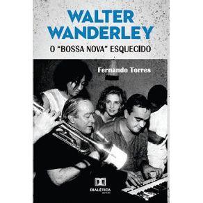 Walter-Wanderley--O-bossa-nova-esquecido