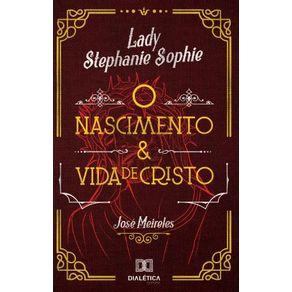Lady-Stephanie-Sophie--o-nascimento-e-vida-de-Cristo
