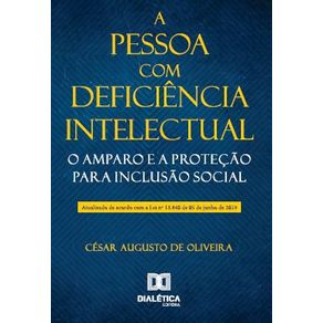 A-pessoa-com-deficiencia-intelectual--o-amparo-e-a-protecao-para-inclusao-social