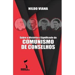 Sobre-a-Historia-e-Significado-do-Comunismo-de-Conselhos