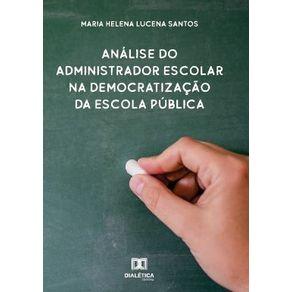 Analise-do-administrador-escolar-na-democratizacao-da-escola-publica