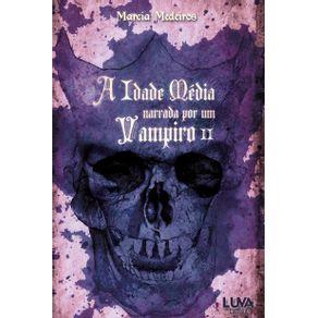 A-idade-media-narrada-por-um-vampiro
