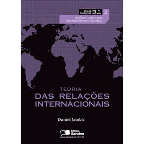 Teoria-das-relacoes-internacionais--Colecao-Temas-essenciais-em-RI--v.2