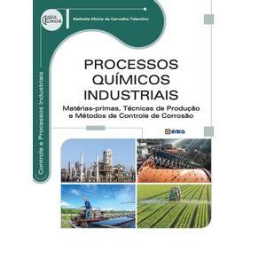 Processos-quimicos-industriais--Materias-primas-tecnicas-de-producao-e-metodos-de-controle-de-corrosao