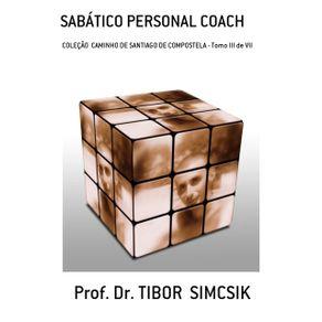 Sabatico-Personal-Coach------Colecao--Caminho-De-Santiago-De-Compostela---Tomo-Iii-De-Vii--