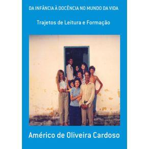 Da-Infancia-A-Docencia-No-Mundo-Da-Vida--Trajetos-De-Leitura-E-Formacao