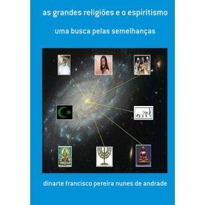 As-Grandes-Religioes-E-O-Espiritismo--Uma-Busca-Pelas-Semelhancas