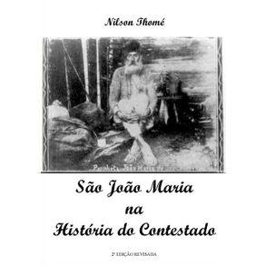 Sao-Joao-Maria-Na-Historia-Do-Contestado