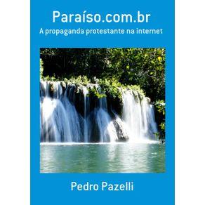 Paraiso.Com.Br--A-Propaganda-Protestante-Na-Internet