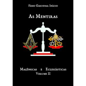 As-Mentiras-Maconicas-E-Eclesiasticas-Vol.-2--As-Divisoes-E-As-Aliancas