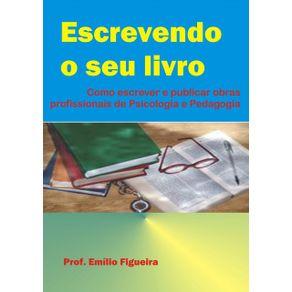 Escrevendo-O-Seu-Livro--Como-Escrever-E-Publicar-Obras-Profissionais-De-Psicologia-Ou-Pedagogia