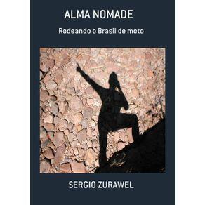 Alma-Nomade----Rodeando-O-Brasil-De-Moto
