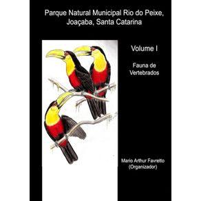 Parque-Natural-Municipal-Rio-Do-Peixe-Joacaba-Santa-Catarina--Volume-1---Fauna-De-Vertebrados