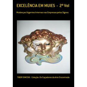 Excelencia-Em-Muies-----2o-Vol--Mudancas-Urgentes-Internas-Nas-Empresas-Pelos-Signos--