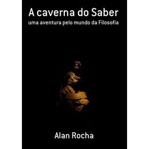 A-Caverna-Do-Saber--Uma-Aventura-Pelo-Mundo-Da-Filosofia