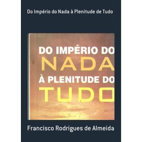 Do-Imperio-Do-Nada-A-Plenitude-De-Tudo