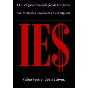 A-Educacao-Como-Relacao-De-Consumo--Nas-Instituicoes-Privadas-De-Ensino-Superior