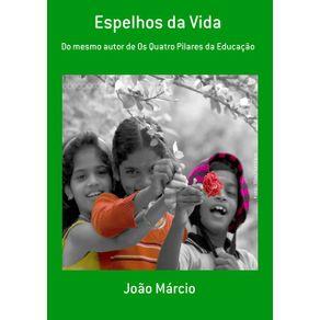 Espelhos-Da-Vida--Do-Mesmo-Autor-De-Os-Quatro-Pilares-Da-Educacao