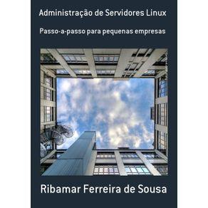 Administracao-De-Servidores-Linux--Passo-A-Passo-Para-Pequenas-Empresas