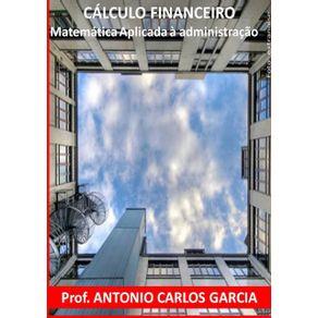 Calculo-Financeiro--Matematica-Aplicada-A-Administracao