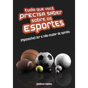 Tudo-Que-Voce-Precisa-Saber-Sobre-Os-Esportes--Impossivel-Ler-E-Nao-Mudar-De-Opiniao