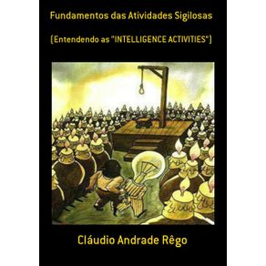 "Fundamentos-Das-Atividades-Sigilosas---Entendendo-As-""Intelligence-Activities""-"