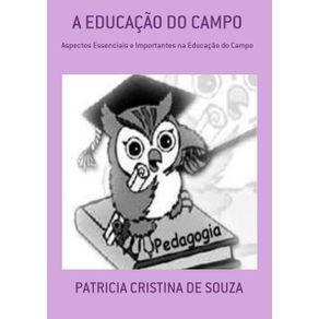 A-Educacao-Do-Campo--Aspectos-Essenciais-E-Importantes-Na-Educacao-Do-Campo