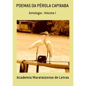 Poemas-Da-Perola-Capixaba--Antologia---Volume-I