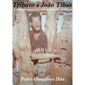Tributos-A-Joao-Tibas--A-Voz-Que-Marcou-A-Arte-E-A-Poesia-Sertaneja.