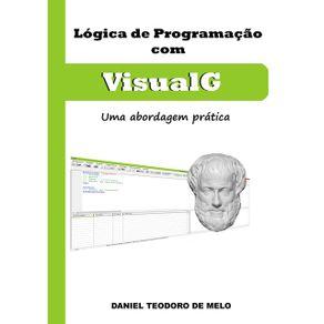 Logica-De-Programacao-Com--Visualg--Uma-Abordagem-Pratica