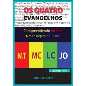 Os-Quatro-Evangelhos--Compreendendo-Melhor--A-Mensagem-Do-Evangelho