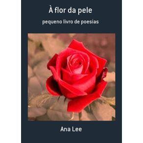 A-Flor-Da-Pele--Pequeno-Livro-De-Poesias