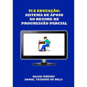Ti-E-Educacao--Sistema-De-Apoio-Ao-Regime-De-Progressao-Parcial