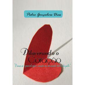 """Dilacerando-Coracao--""""O-Amor-So-E-Possivel-Apos-O-Coracao-Ser-Esmiucado-Dentro-Do-Peito""""."""
