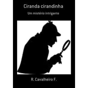 Ciranda-Cirandinha--Um-Misterio-Intrigante