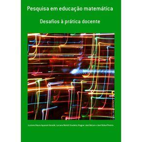 Pesquisa-Em-Educacao-Matematica--Desafios-A-Pratica-Docente